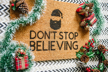 Load image into Gallery viewer, Don't Stop Believing Welcome Doormat