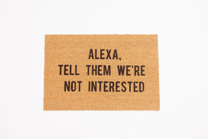 Alexa, Tell Them We're Not Interested Welcome Doormat