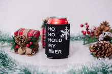 Load image into Gallery viewer, Ho Ho Hold My Beer (single sided) Koozie