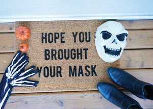 MonkeyFly Memories Hope you Brought Your Mask Doormat