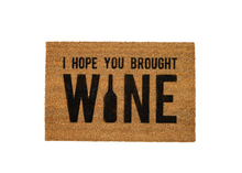 Load image into Gallery viewer, MonkeyFly Memories I Hope you Brought Wine Doormat