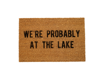 Load image into Gallery viewer, MonkeyFly Memories We're Probably At The Lake Doormat