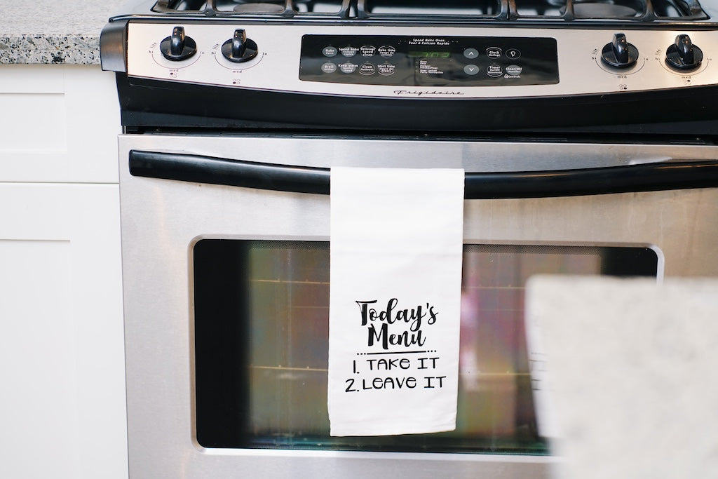 Today's Menu 1. Take it 2. Leave it Tea Towel