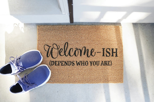Welcome-ish (Depends who you are)  Doormat