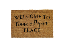 Load image into Gallery viewer, Welcome to Nana & Papa's Place Doormat