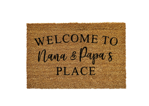 Welcome to Nana & Papa's Place Doormat