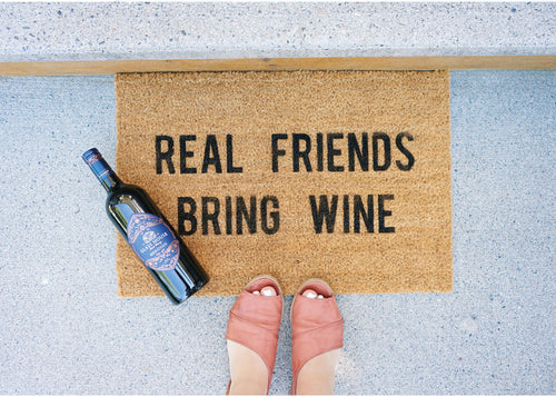 MonkeyFly Memories Real Friends Bring Wine Doormat