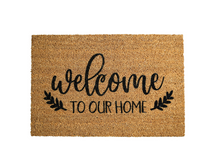 Load image into Gallery viewer, Welcome to our Home Doormat