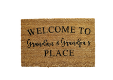 Load image into Gallery viewer, Welcome to Grandma & Grandpa's Place Doormat