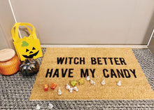 Load image into Gallery viewer, MonkeyFly Memories Witch Better Have My Candy Doormat