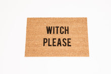 Load image into Gallery viewer, Witch Please Welcome Door mat