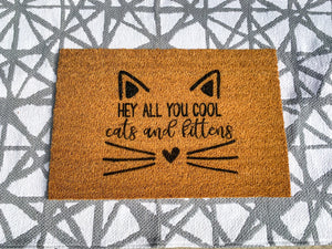 Hey All You Cool Cats and Kittens Welcome Doormat