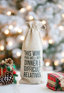 This Wine Pairs Well With Dinner & Difficult Relatives Reusable Wine Bottle Bag