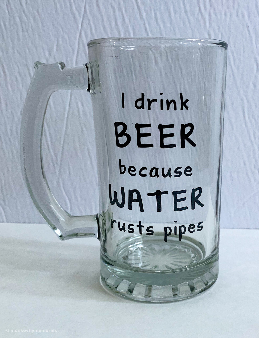 I drink beer because water rusts pipes Beer Mug