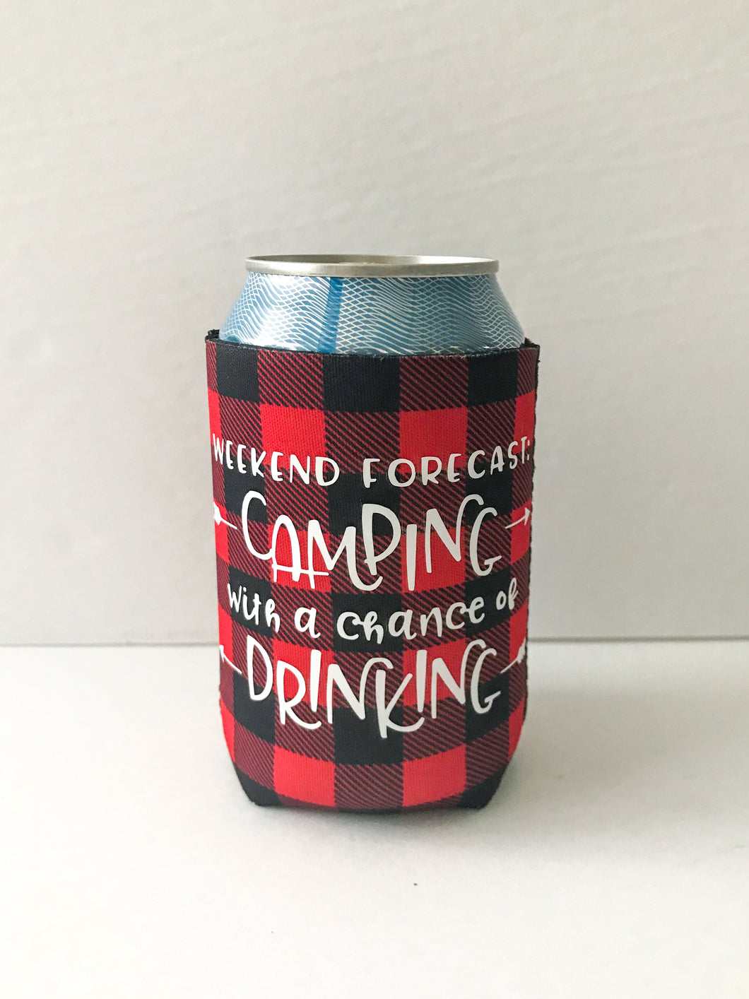 Weekend Forecast CAMPING With A Chance Of DRINKING Koozie