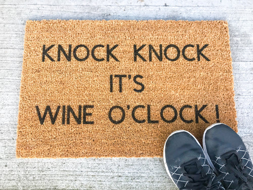 Knock Knock It's Wine O'Clock Doormat