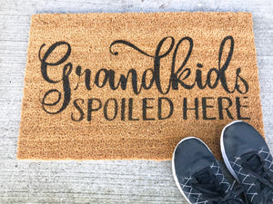 Grandkids Spoiled Here Welcome Doormat