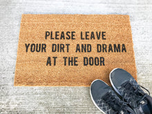 Load image into Gallery viewer, Please Leave Your Dirt And Drama At The Door Doormat
