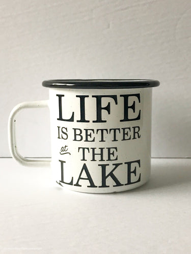Life is Better at the Lake 16oz Enamel Camping Mug