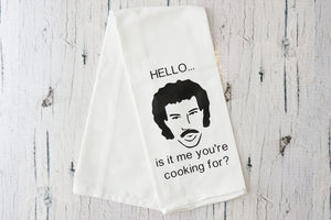 Hello is it me your cooking for Tea Towel