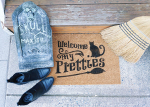 Welcome My Pretties Doormat