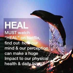 HEAL - a must watch documentary on the healing power of your mind