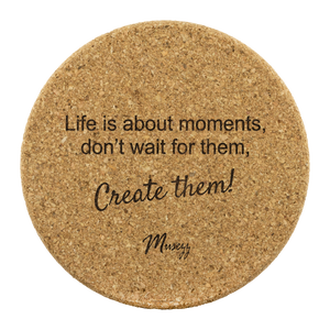 Life Is About Moments - Cork Coasters