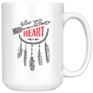 FOLLOW YOUR HEART 15OZ CERAMIC COFFEE MUG WHITE