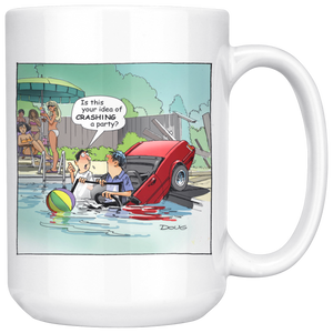 Crashing A Party, 15oz Coffee Tea Ceramic Mug, Great Gift Idea!