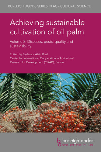 x Achieving sustainable cultivation of oil palm. Volume 2
