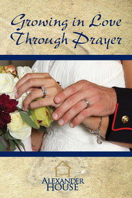 Growing in Love Through Prayer