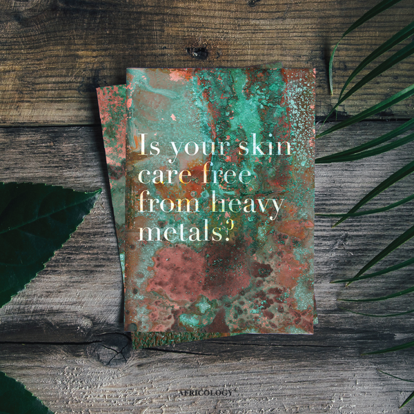 Is your skin care free from heavy metals? Our chelation process.