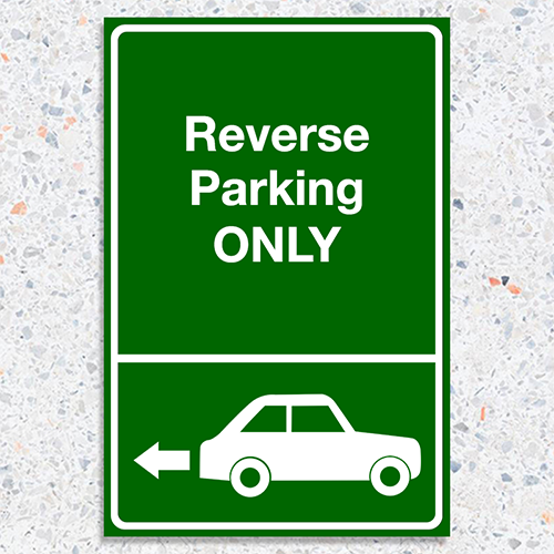Reverse Parking Sign - 12 x 18
