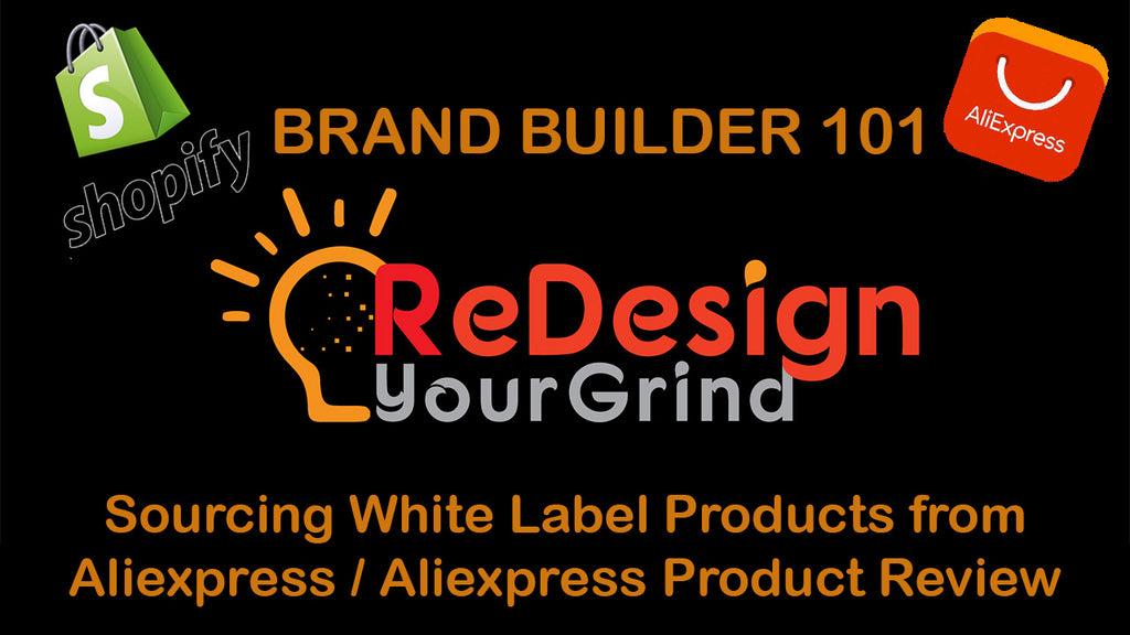 Brand Builder 101: Sourcing White Label Products from Aliexpress / Aliexpress Product Review