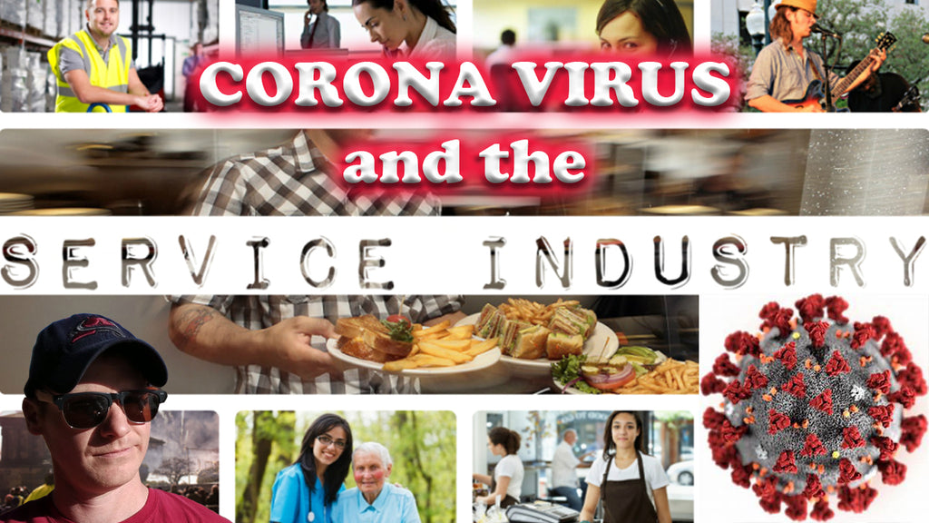 Let's Talk: Corona Virus and the Service Industry; IS IT SAFE TO GO OUT TO EAT? WHAT ABOUT SERVERS?