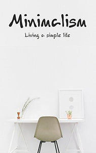 6 Steps to Simple Living
