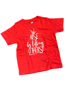 We Rise By Lifting Others Kids Graphic Tee