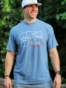 Don't California My Texas Graphic Tee