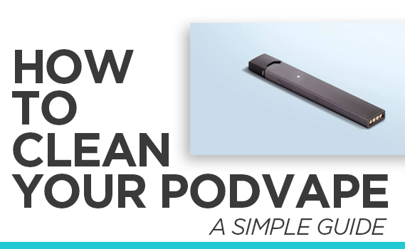 The Ultimate Guide To Cleaning Your JUUL-PodVapes™ UK