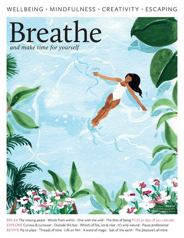 Breathe Magazine Issue 24 - The bliss of being