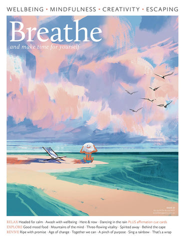Breathe Magazine Issue 25 - Here & now - (On Sale 25/02/2021)