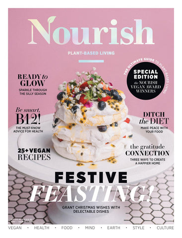Nourish Magazine Special Edition Vol 8, No.7 (Issue 61) - Festive feasting!
