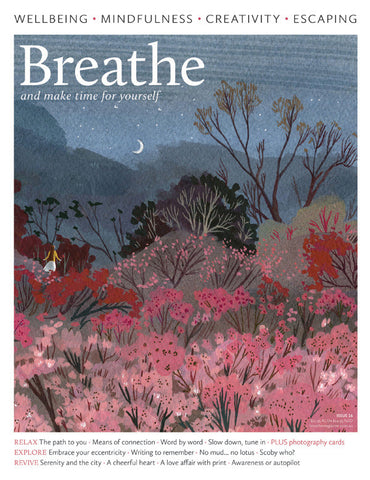 Breathe Magazine Issue 16 - By the light of the Moon