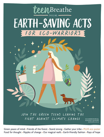 Teen Breathe Special Edition: Earth-Saving Acts for Eco-Warriors (Pre-order)