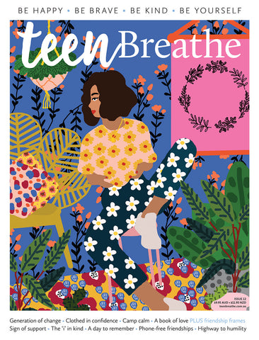 Teen Breathe Issue 12 - Generation of change