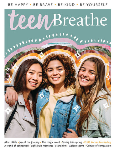 Teen Breathe Issue 17 - Creating connection - (On Sale 17/09/20)