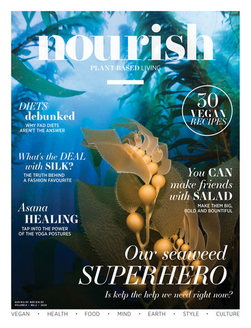 Nourish Magazine Vol 8, No.2 - Seaweed superheroes