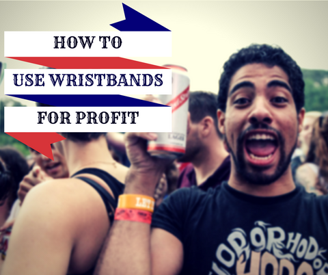 how to use wristbands for profit