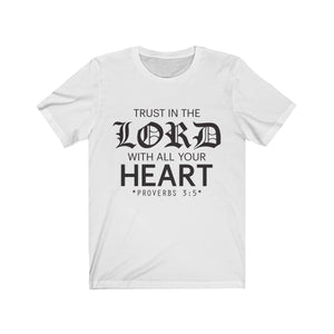Trust in the Lord Unisex Jersey Bible T-Shirt - Coastal Faith