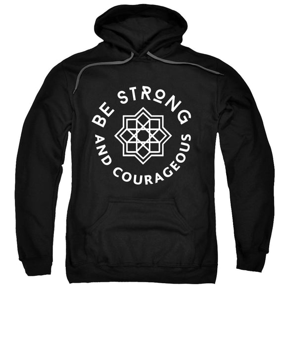 Be Strong and Courageous Sweatshirt - Coastal Faith